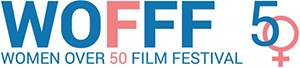 WOFFF - Women Over 50 Film Festival